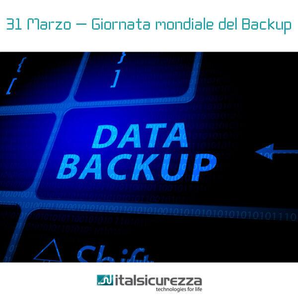 31 Marzo Giornata mondiale del backup